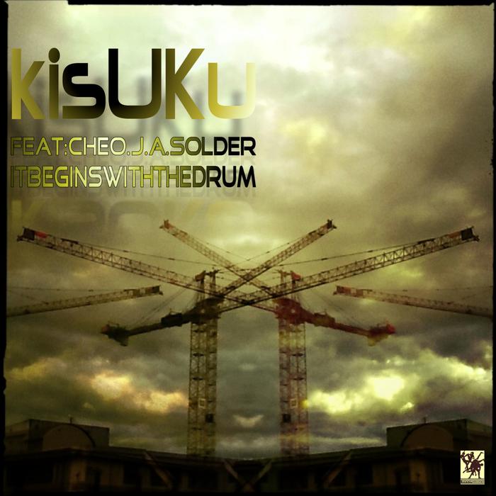 KISUKU - It Begins With The Drum