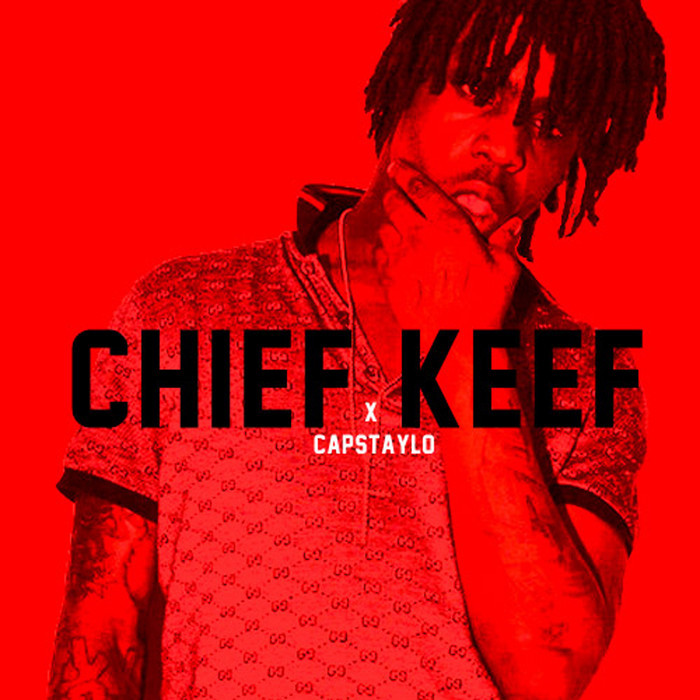 CHIEF KEEF - Still Rich