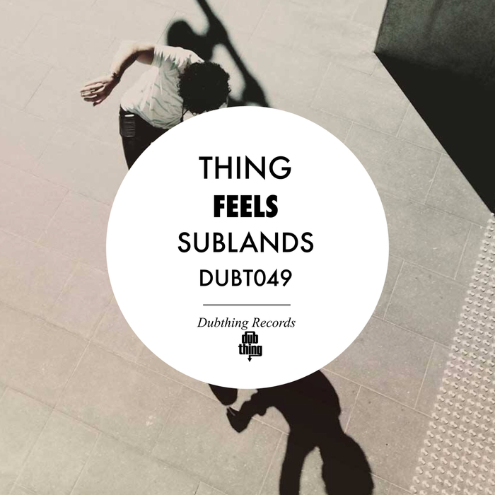 THING - Feels/Sublands