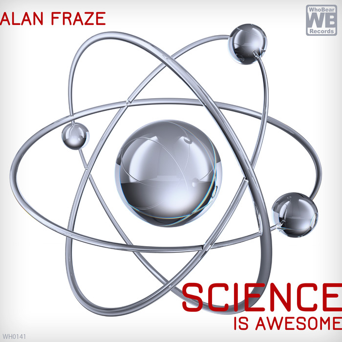 FRAZE, Alan - Science Is Awesome