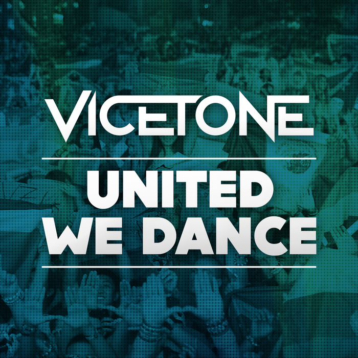 united we dance vicetone mp3