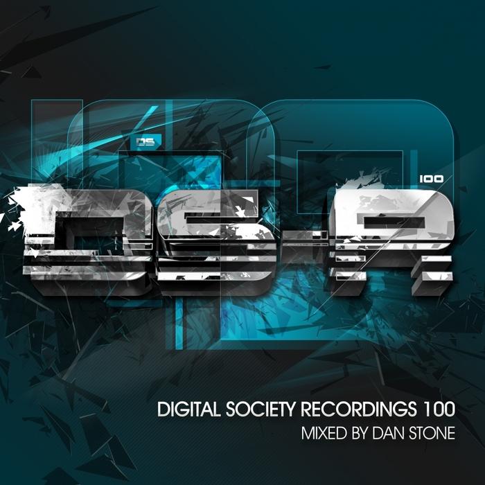 VARIOUS - Digital Society Recordings 100 Mixed By Dan Stone
