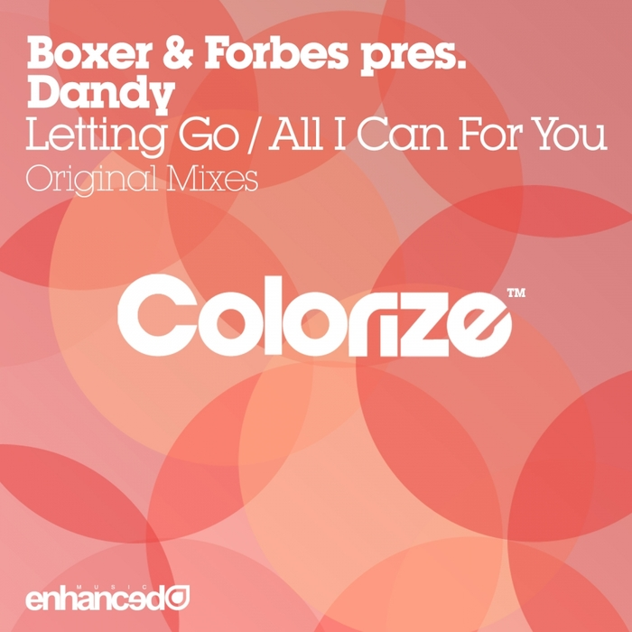 BOXER & FORBES pres DANDY - Letting Go/All I Can For You