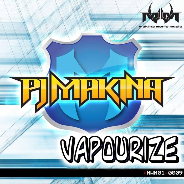 PJ MAKINA - Vapourize