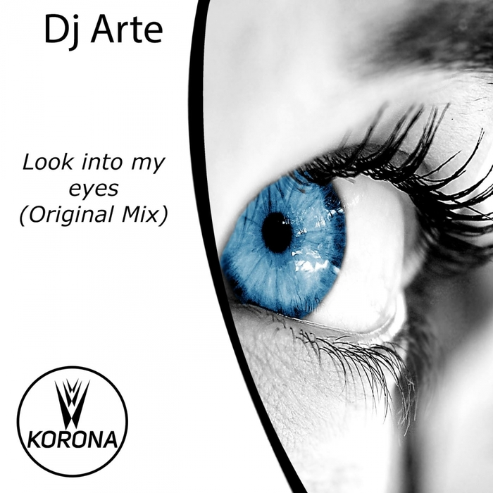 DJ ARTE - Look Into My Eyes