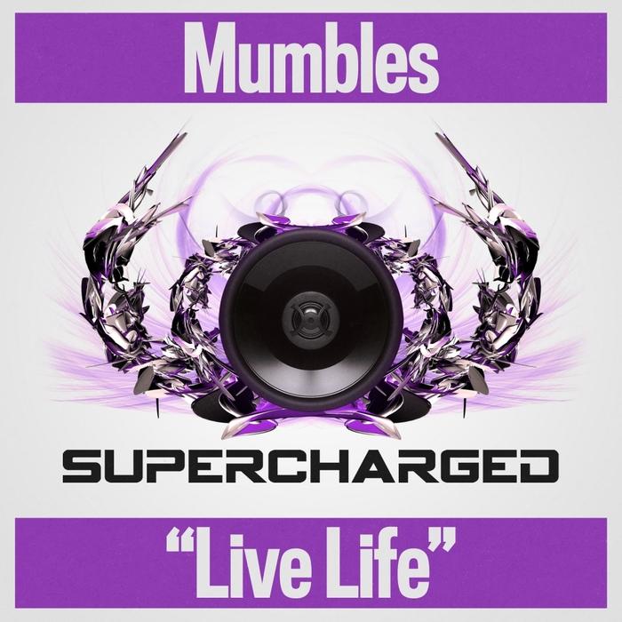 MUMBLES - Live Life
