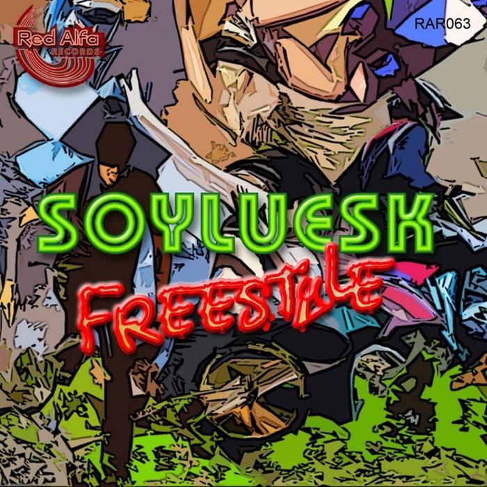 SOYLUESK - Freestyle