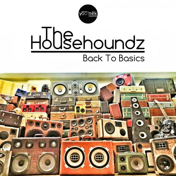 HOUSEHOUNDZ, The - Back To Basics