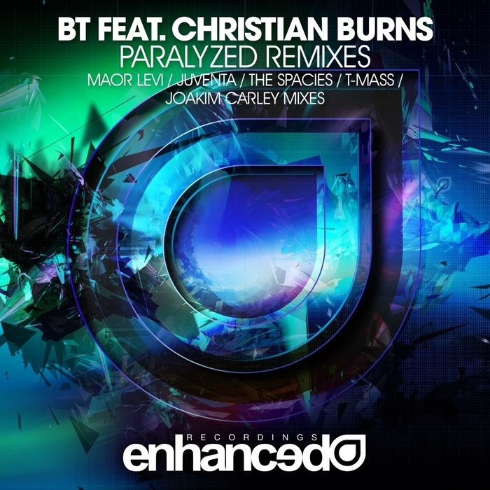 BT feat CHRISTIAN BURNS - Paralyzed (remixes)