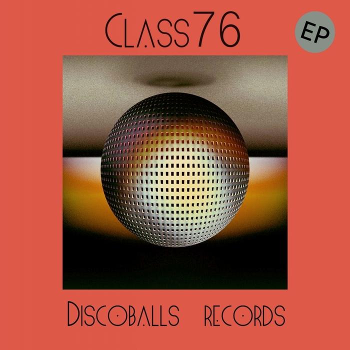 CLASS 76 - Class 76 EP