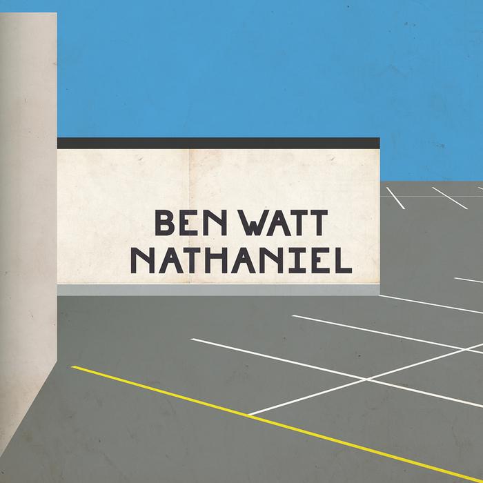 BEN WATT - Nathaniel