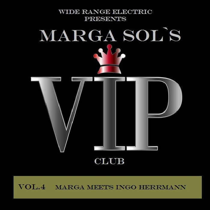 MARGA meets INGO HERRMANN - Vip Club Vol 4