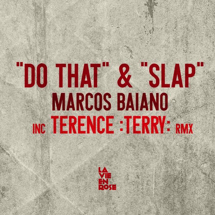 BAIANO, Marcos - Do That & Slap