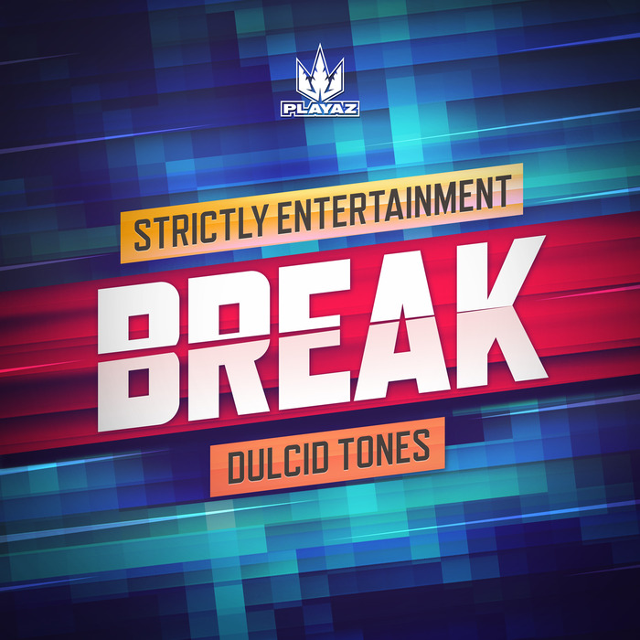 BREAK - Strictly Entertainment