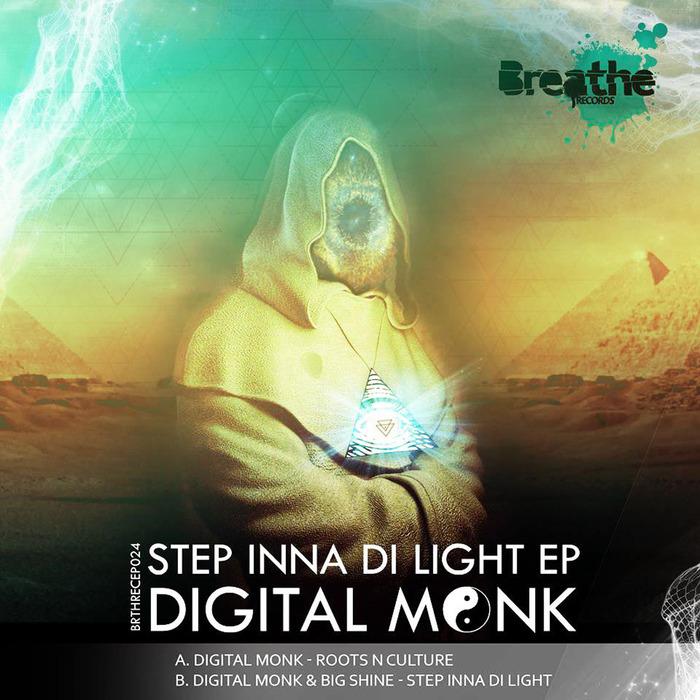 DIGITAL MONK - Step Inna Di Light