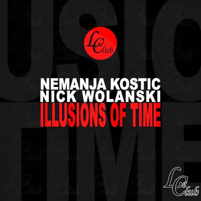 KOSTIC, Nemanja/NICK WOLANSKI - Illusions Of Time