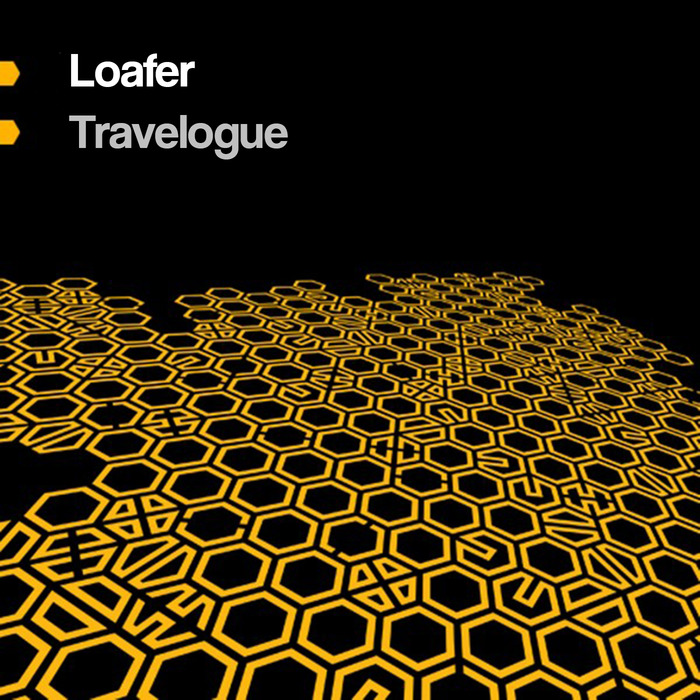 LOAFER - Travelogue