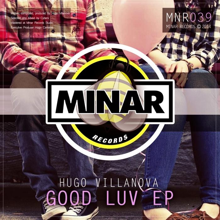 VILLANOVA, Hugo - Good Luv EP