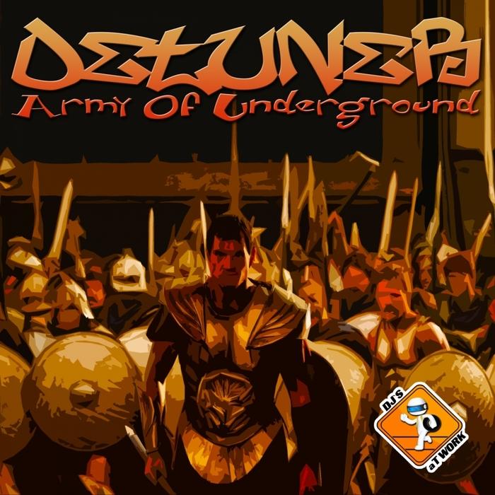 DETUNER - Army Of Underground