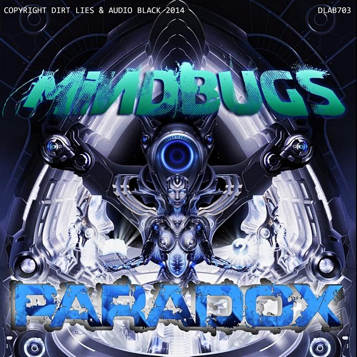 MINDBUGS - Paradox