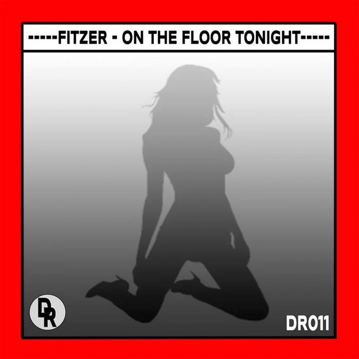 FITZER - On The Floor Tonight