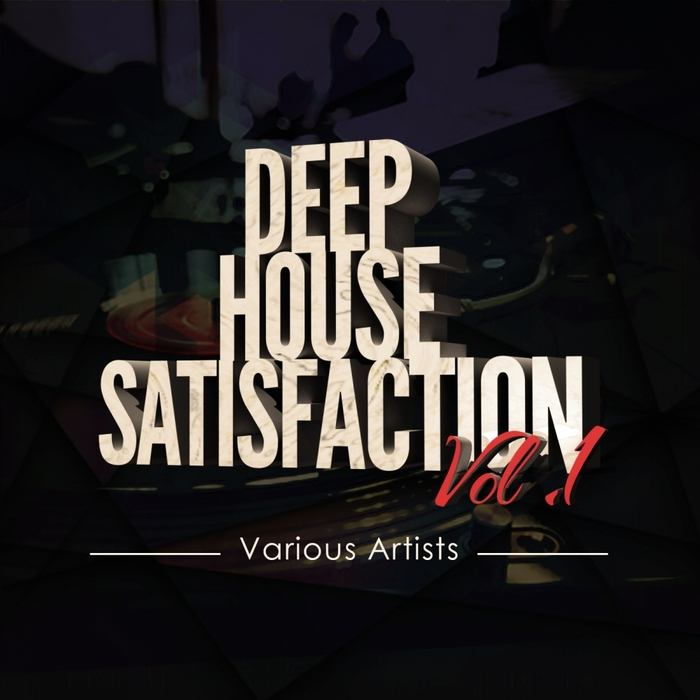 Various deep house satisfaction vol 1 at juno download for Juno deep house
