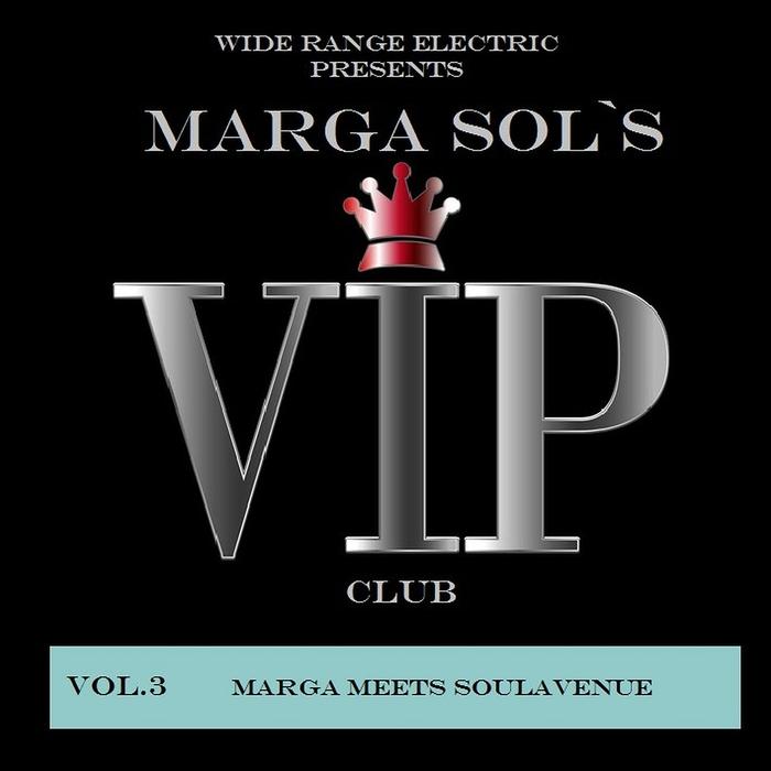 Marga meets Soulavenue - Vip Club Vol 3