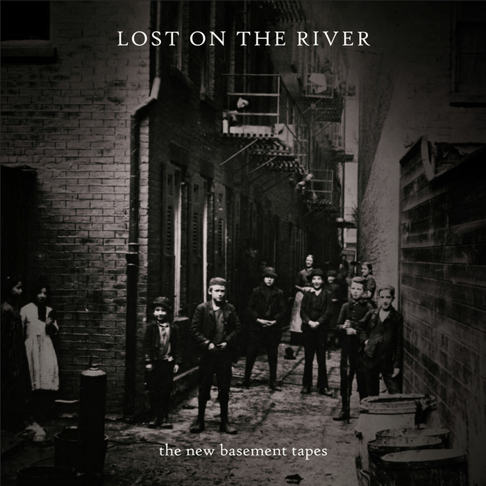 THE NEW BASEMENT TAPES - Lost On The River (Deluxe)