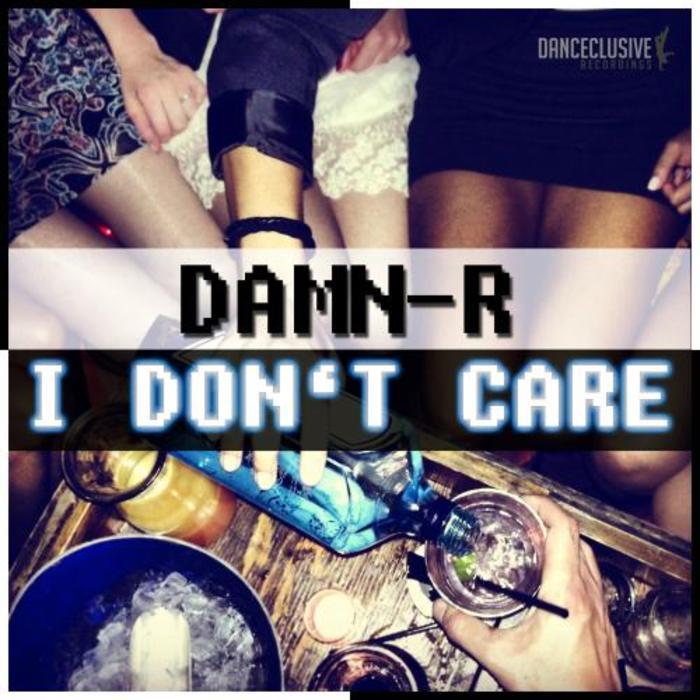 DAMN R - I Dont Care