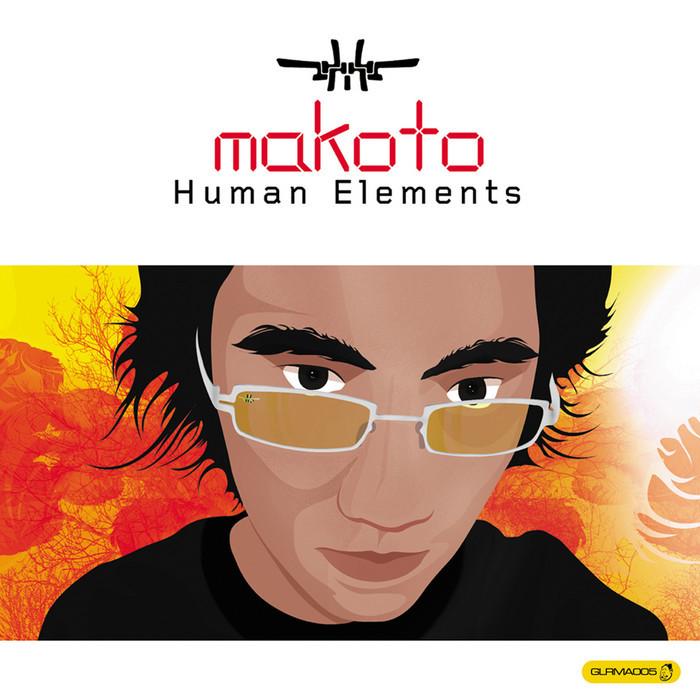 MAKOTO - Human Elements