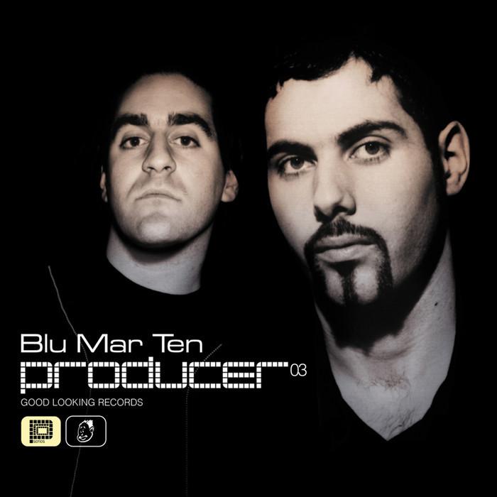 BLU MAR TEN - Producer 03