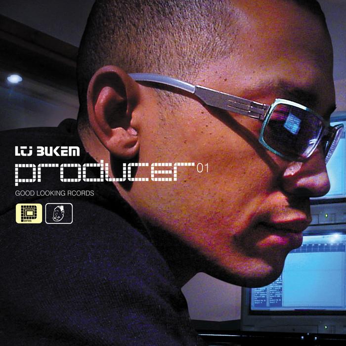 LTJ BUKEM - Producer 01
