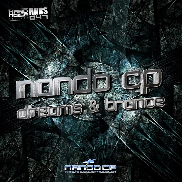 NANDO CP - Dreams & Trance