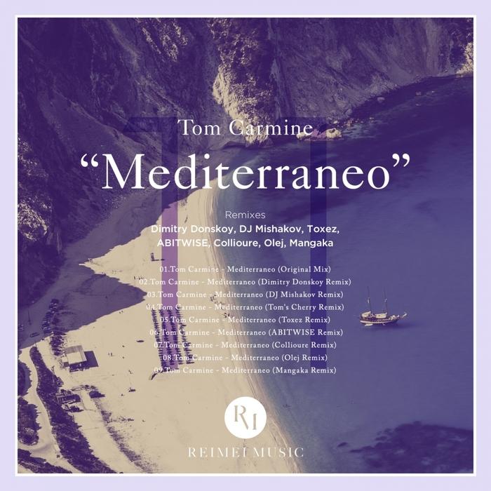 CARMINE, Tom - Mediterraneo