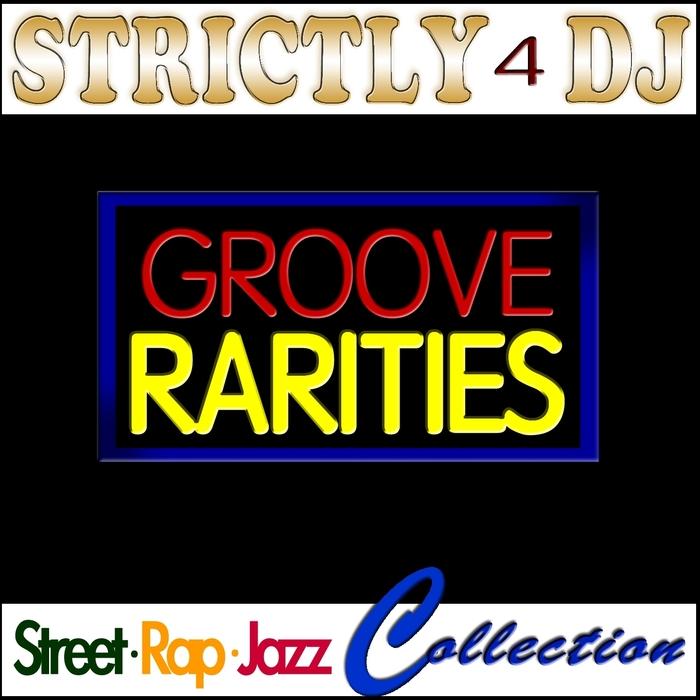 VARIOUS - Strictly 4 DJ Groove Rarities Street Rap Jazz Collection