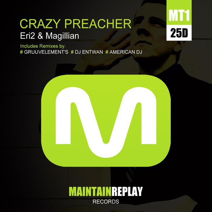 ERI2/MAGILLIAN - Crazy Preacher