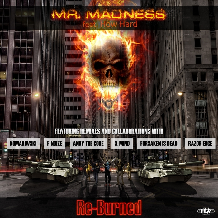 MR MADNESS - Re Burned