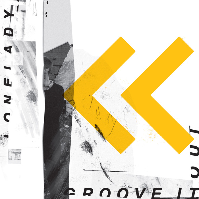LONELADY - Groove It Out (remixes)