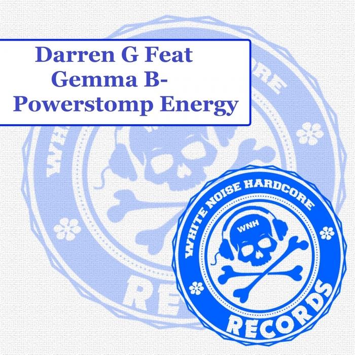 DARREN G feat GEMMA B - Powerstomp Energy