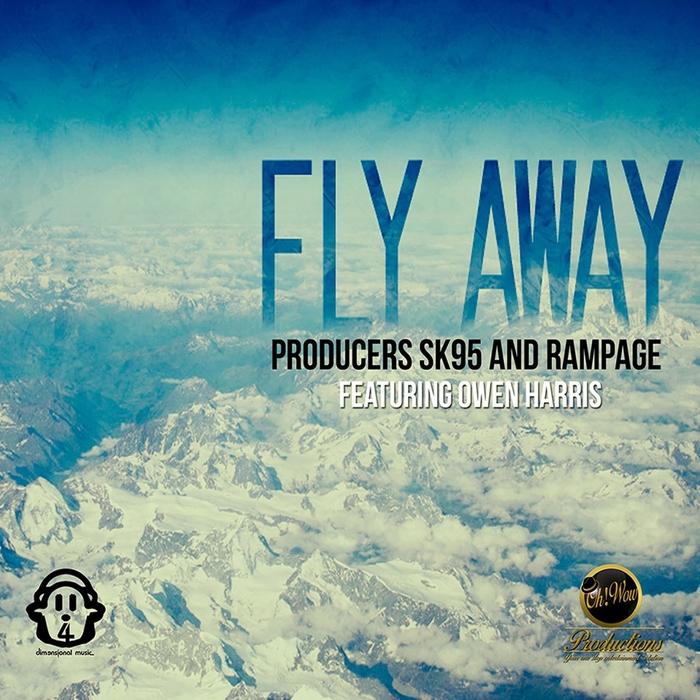SK95/RAMPAGE feat OWEN HARRIS - Fly Away