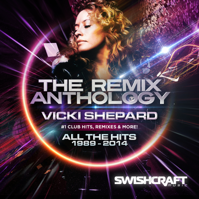 SHEPARD, Vicki - The Remix Anthology 1989-2014