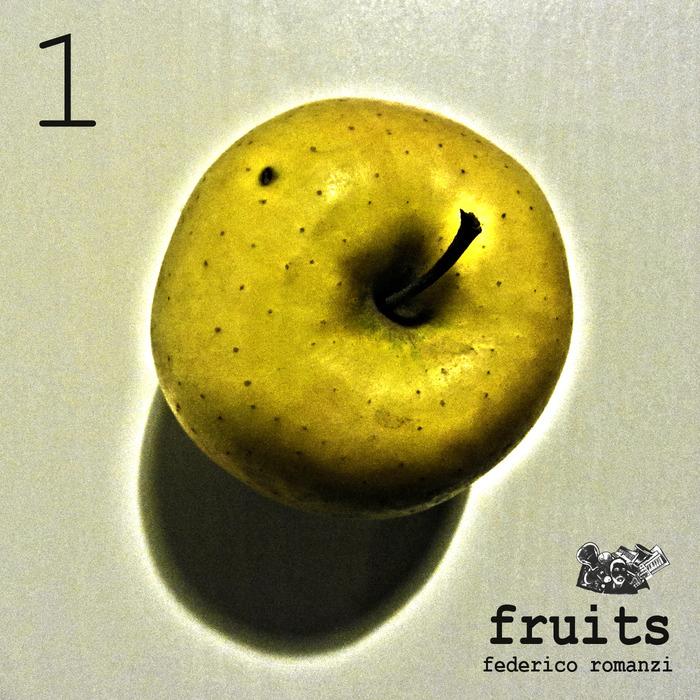 ROMANZI, Federico - Fruits 1