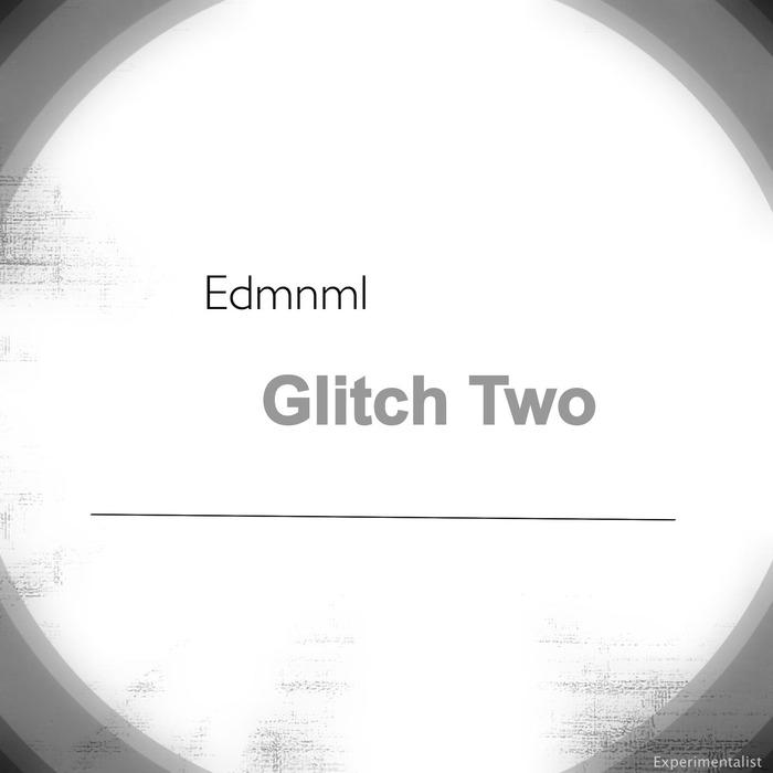 EDMNML - Glitch Two