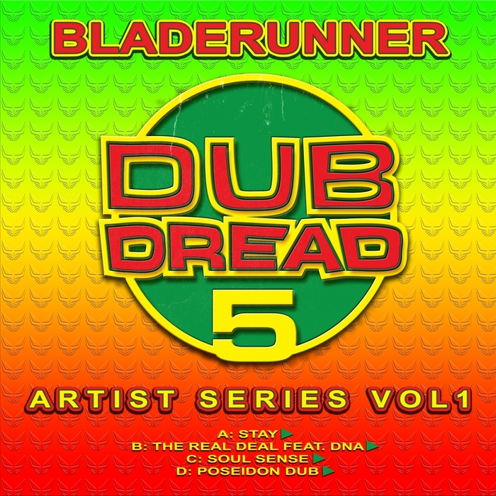 Bladerunner - Dub Dread 5: Artist Series, Vol. 1 [DREADUK030]