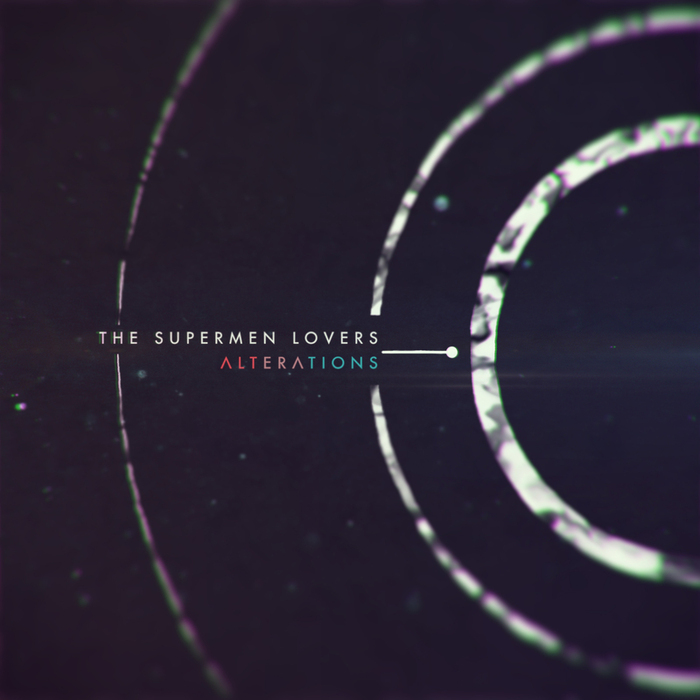 SUPERMEN LOVERS, The - Alterations