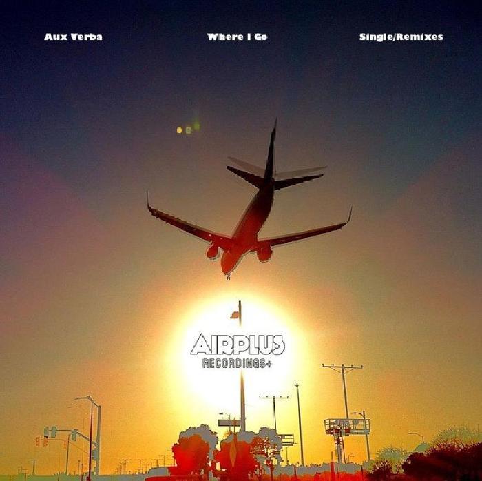 AUX VERBA - Where I Go (remixes)