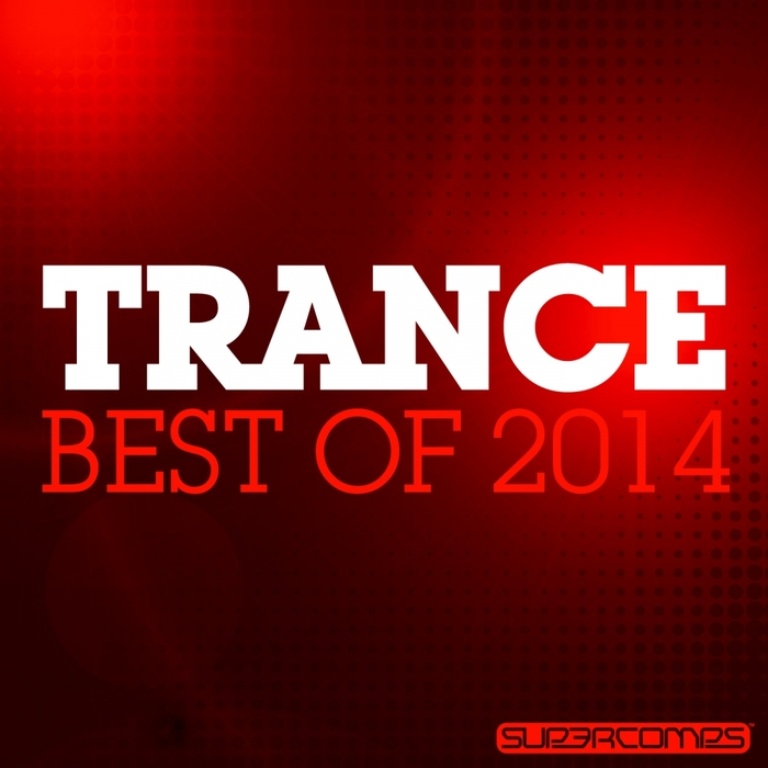 VARIOUS - Trance: Best Of 2014