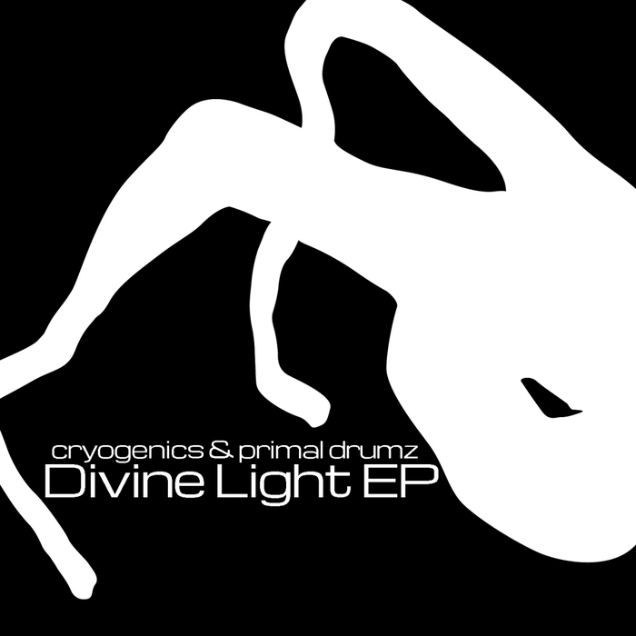 CRYOGENICS/PRIMAL DRUMZ - Divine Light EP