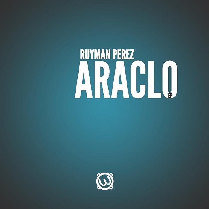 PEREZ, Ruyman - Araclo EP