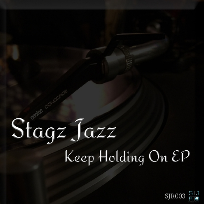 STAGZ JAZZ feat HARVEY - Keep Holding On EP